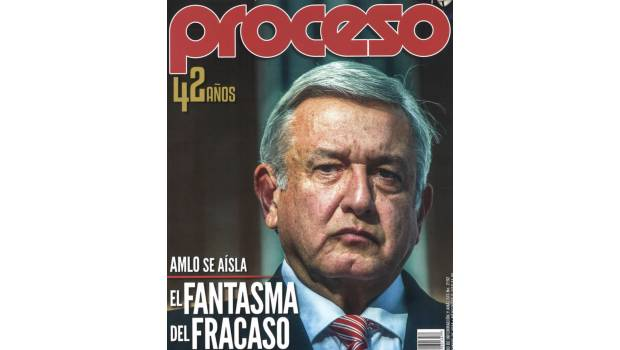 López Obrador revista Proceso se aisla